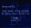 The Real Folk Blues (Part 2)