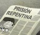 Prisión Repentina