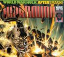 World War Hulk Aftersmash: Warbound Vol 1 4