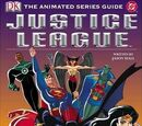 Justice League: The Animated Series Guide