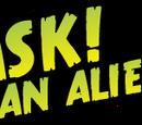 Ask an Alien