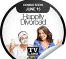 Happily Divorced Coming Soon (Sticker)