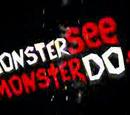 Monster See, Monster Do