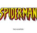 SPIDERMAN THE HUNTERS