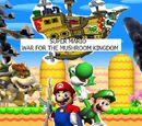 New Super Mario: War for the Mushroom Kingdom