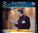 D.J. Graves - Forensics Expert (D0)