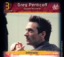 Greg Penticoff - Double Murderer (D0)