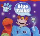 Blue Talks