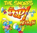 The Smurfs Go Pop! Again