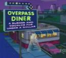 Overpass Diner