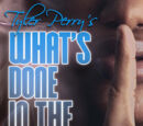 Tyler Perry's What's Done in the Dark