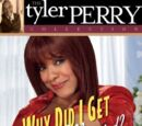 Tyler Perry's Why Did I Get Married? The Play