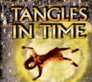 Tangles in Time