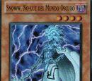 Snoww, No-luz del Mundo Oscuro