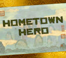 Hometown Hero/Transcript
