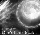 Don't Look Back (Old Abandoned Novel)