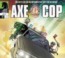 Axe Cop: Bad Guy Earth Vol 1 1