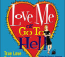 Love Me or Go to Hell