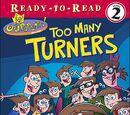 Too Many Turners