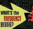 What's the Frequency Bessie?