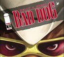 Bad Dog Vol 1