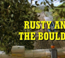 Rusty and the Boulder/Gallery