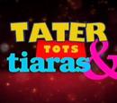 Tater Tots & Tiaras