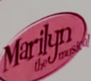Marilyn: The Musical