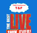 TOMY/Trackmaster T&F: The Best LIVE Show Ever!/Show Dates