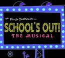 School's Out!: The Musical