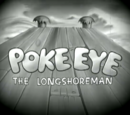 Poke Eye the Longshore Man
