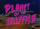 Planet of the Jellyfish.PNG