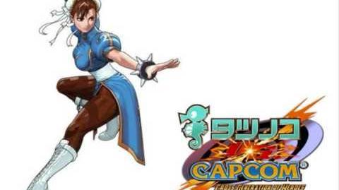 Tatsunoko VS Capcom - The OST - Theme of Chun-Li