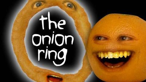 Annoying Orange: The Onion Ring