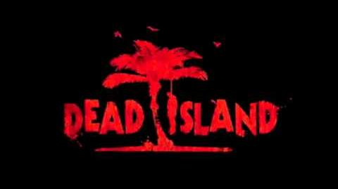 Dead Island Trailer Music