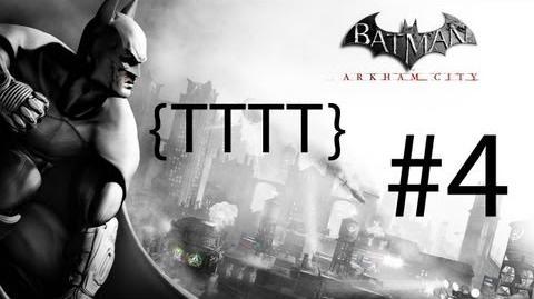 Batman Arkham City - Walkthrough - Part 4