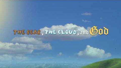 The Bear, The Cloud, And God