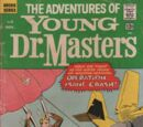 Adventures of Young Dr. Masters Vol 1 2