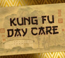 Kung Fu Day Care/Transcript