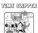 The Time Slipper