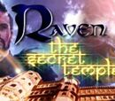 Raven: The Secret Temple