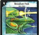 Revolver Fish