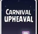 Carnival Upheaval