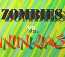 Zombies vs. Ninjas