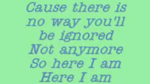 Camp Rock - Here I Am- Lyrics
