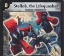 Stallob, the Lifequasher