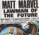 Matt Marvel, Lawman of the Future