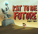 Kat To The Future Part Two (Image Shop)