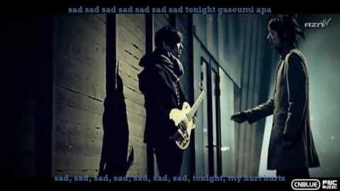 C.N Blue - I'm A Loner MV (Korean English Subs)