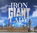 The Iron Giant Lady